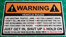 Novelty Car Sticker *WARNING*